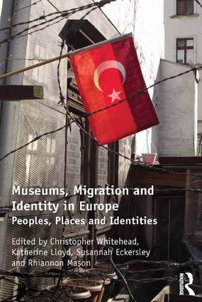 Museums, Migration and Identity in Europe: Peoples, Places and Identities book cover