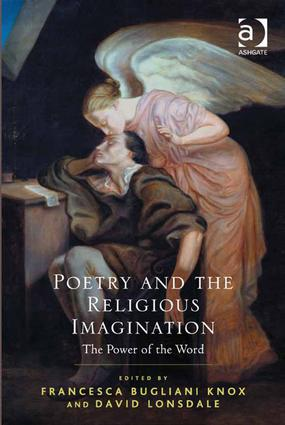 Poetry and the Religious Imagination: The Power of the Word (Hardback) book cover