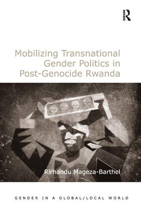 Mobilizing Transnational Gender Politics in Post-Genocide Rwanda book cover