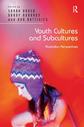 Youth Cultures and Subcultures: Australian Perspectives (Hardback) book cover
