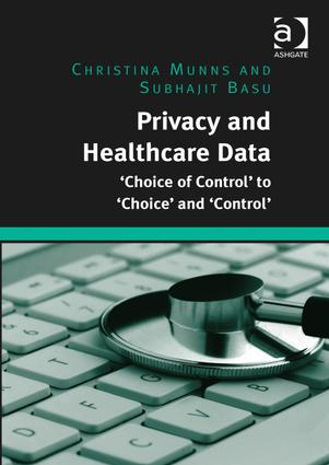 Privacy and Healthcare Data: 'Choice of Control' to 'Choice' and 'Control' book cover
