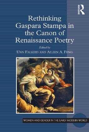 Rethinking Gaspara Stampa in the Canon of Renaissance Poetry book cover