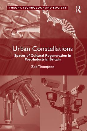 Urban Constellations: Spaces of Cultural Regeneration in Post-Industrial Britain, 1st Edition (Hardback) book cover