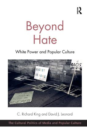 Beyond Hate: White Power and Popular Culture (Paperback) book cover