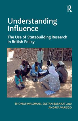 Understanding Influence: The Use of Statebuilding Research in British Policy, 1st Edition (Hardback) book cover
