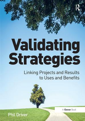 Validating Strategies: Linking Projects and Results to Uses and Benefits (Hardback) book cover