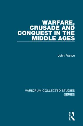 Warfare, Crusade and Conquest in the Middle Ages: 1st Edition (Hardback) book cover