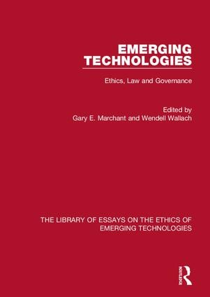 Emerging Technologies: Ethics, Law and Governance book cover