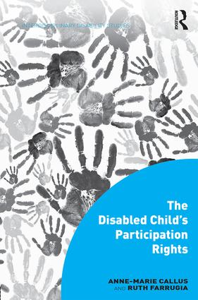 The Disabled Child's Participation Rights: 1st Edition (Hardback) book cover
