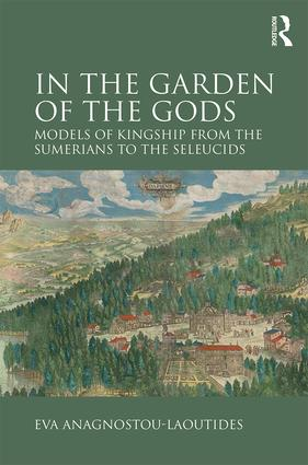Dying kings in the ANE: Gilgameš and his travels in the garden of power