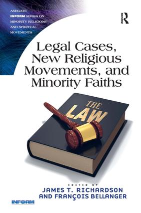 Legal Cases, New Religious Movements, and Minority Faiths: 1st Edition (Hardback) book cover