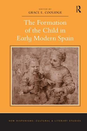 The Formation of the Child in Early Modern Spain book cover