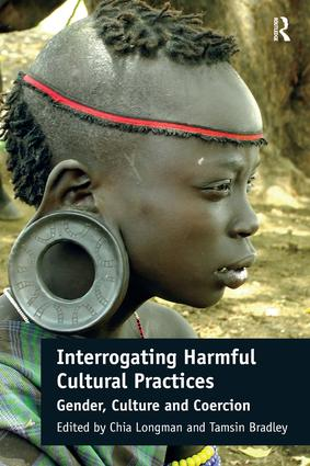Interrogating Harmful Cultural Practices: Gender, Culture and Coercion, 1st Edition (Hardback) book cover