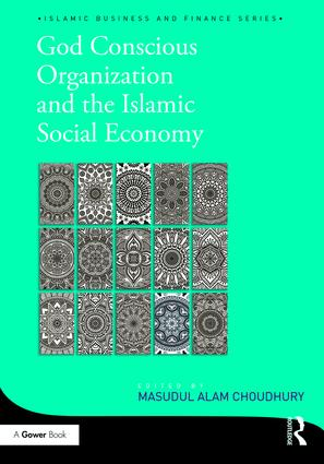 God-Conscious Organization and the Islamic Social Economy book cover