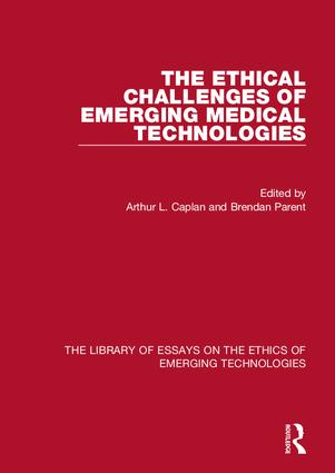 The Ethical Challenges of Emerging Medical Technologies: 1st Edition (Hardback) book cover