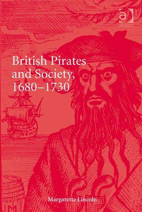 British Pirates and Society, 1680-1730: 1st Edition (Hardback) book cover
