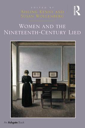Women and the Nineteenth-Century Lied: 1st Edition (Hardback) book cover