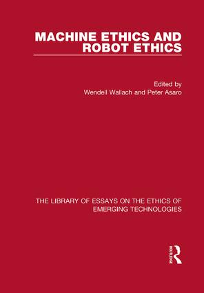 Machine Ethics and Robot Ethics (Hardback) book cover