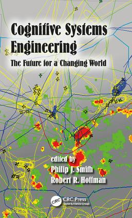 Cognitive Systems Engineering: The Future for a Changing World book cover