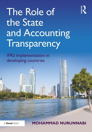 The Role of the State and Accounting Transparency: IFRS Implementation in Developing Countries book cover