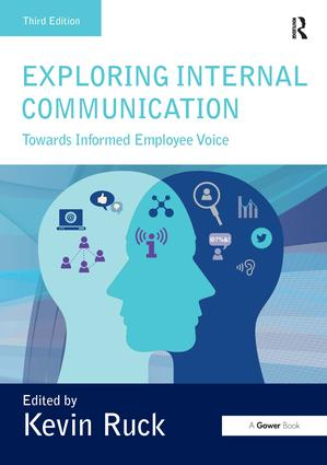 Exploring Internal Communication: Towards Informed Employee Voice, 3rd Edition (Paperback) book cover