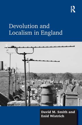 Devolution and Localism in England book cover