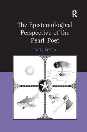 The Epistemological Perspective of the Pearl-Poet: 1st Edition (Hardback) book cover