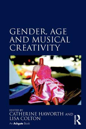 Gender, Age and Musical Creativity (Hardback) book cover