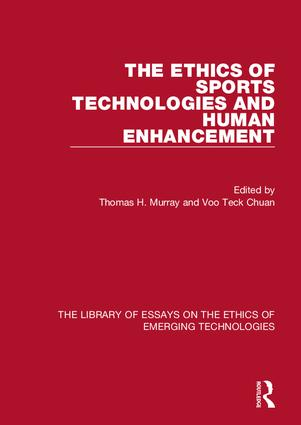 The Ethics of Sports Technologies and Human Enhancement: 1st Edition (Hardback) book cover