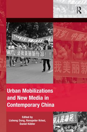 Urban Mobilizations and New Media in Contemporary China book cover