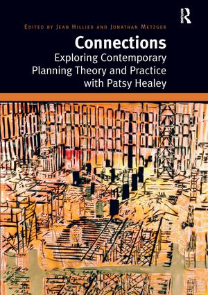 Connections: Exploring Contemporary Planning Theory and Practice with Patsy Healey, 1st Edition (Hardback) book cover