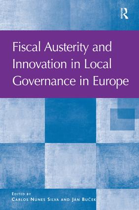 Fiscal Austerity and Innovation in Local Governance in Europe (Hardback) book cover