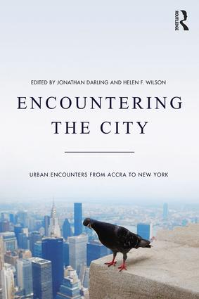 Encountering the City: Urban Encounters from Accra to New York, 1st Edition (Hardback) book cover