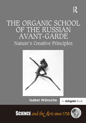 The Organic School of the Russian Avant-Garde (Hardback) book cover