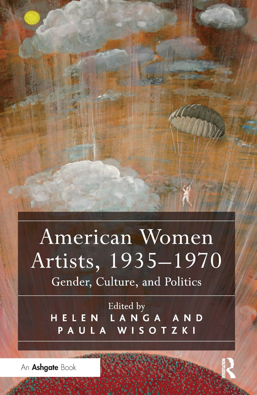 American Women Artists, 1935-1970: Gender, Culture, and Politics book cover