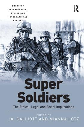 Super Soldiers: The Ethical, Legal and Social Implications, 1st Edition (Hardback) book cover