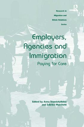 Employers, Agencies and Immigration: Paying for Care (Hardback) book cover