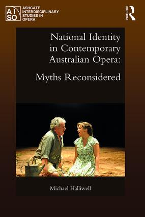 National Identity in Contemporary Australian Opera: Myths Reconsidered book cover