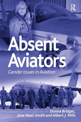Absent Aviators: Gender Issues in Aviation, 1st Edition (Hardback) book cover