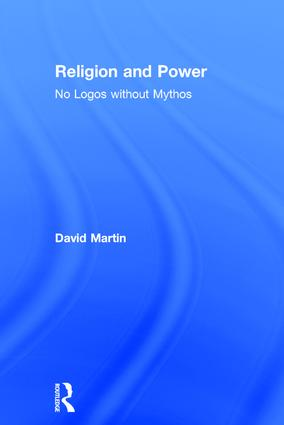 Religion and Power: No Logos without Mythos (Hardback) book cover