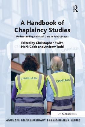 A Handbook of Chaplaincy Studies: Understanding Spiritual Care in Public Places book cover