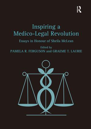 Inspiring a Medico-Legal Revolution: Essays in Honour of Sheila McLean, 1st Edition (e-Book) book cover