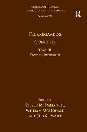 Volume 15, Tome III: Kierkegaard's Concepts: Envy to Incognito book cover
