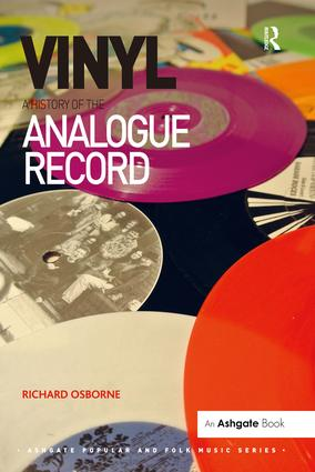 Vinyl: A History of the Analogue Record: 1st Edition (Paperback) book cover