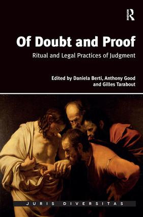 Of Doubt and Proof: Ritual and Legal Practices of Judgment, 1st Edition (Hardback) book cover