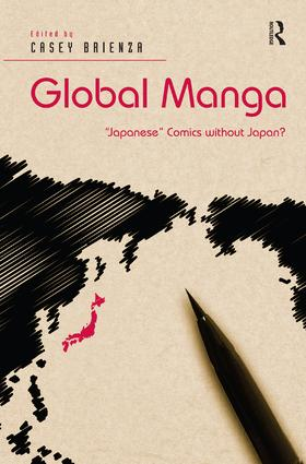Global Manga: 'Japanese' Comics without Japan? (Hardback) book cover