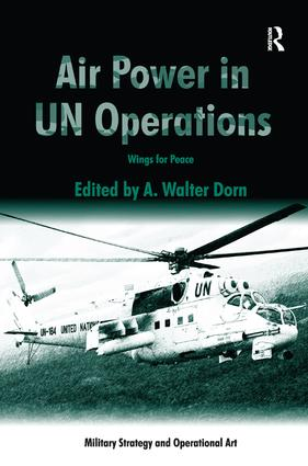 Air Power in UN Operations: Wings for Peace, 1st Edition (Hardback) book cover