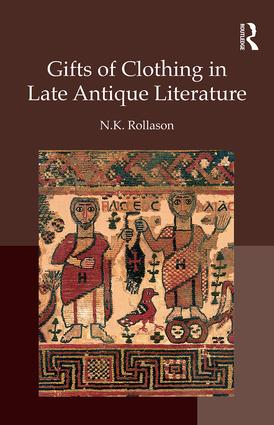 Gifts of Clothing in Late Antique Literature: 1st Edition (Hardback) book cover