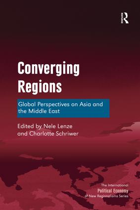 Converging Regions: Global Perspectives on Asia and the Middle East, 1st Edition (Hardback) book cover