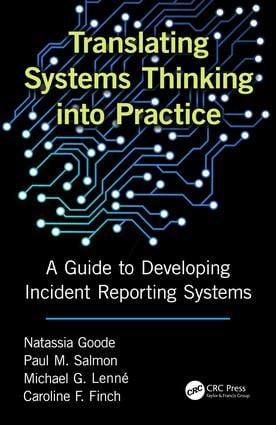 Translating Systems Thinking into Practice: A Guide to Developing Incident Reporting Systems, 1st Edition (Hardback) book cover